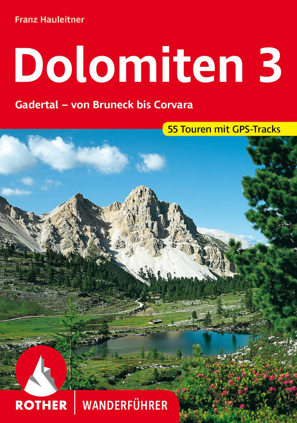 Dolomiten 3. (Gadertal - Von Bruneck bis Corvara) - RO 4060