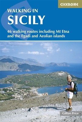 Walking in Sicily - A Walker&#039;s Guide - Cicerone Press