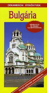 Bulgária útikönyv - Dekameron
