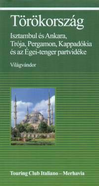 Törökország - Isztambul és Ankara, Trója, Kappadókia és az Égei-tenger partvidéke