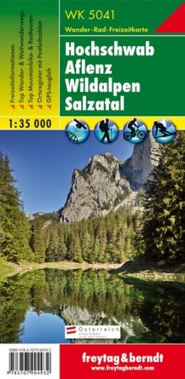 Hochschwab-Aflenz-Wildalpen-Salzatal turistatérkép - f&b WK 5041