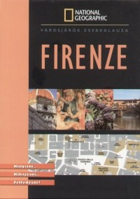 Firenze zsebkalauz - National Geographic