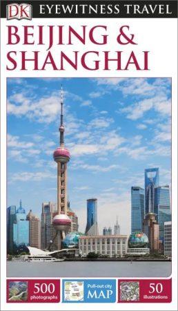 Beijing (Peking) & Shanghai Eyewitness Travel Guide