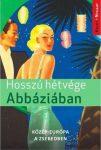 Hosszú hétvégék Abbáziában útikönyv - Kelet-nyugat könyvek