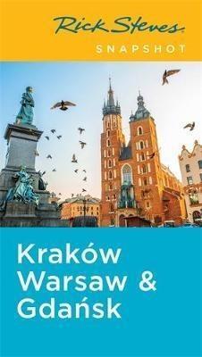 Kraków, Warsaw & Gdansk - Rick Steves' Snapshot*