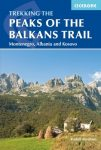 Trekking the Peaks of the Balkans Trail - Cicerone Press
