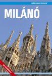 Milánó útikönyv - VilágVándor