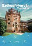Székesfehérvár és a Velencei-tó