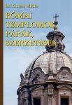 Római templomok , pápák, szerzetesek
