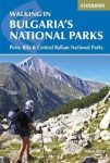 Walking in Bulgaria's National Parks (Pirin, Rila and Central Balkans National Parks) - Cicerone Press