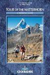 The Tour of the Matterhorn - A trekker's guidebook - Cicerone Press