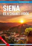 Siena és a Chianti-vidék