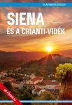 Siena és a Chianti-vidék útikönyv - VilágVándor