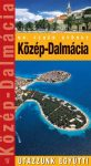 Közép-Dalmácia - Utazzunk együtt!