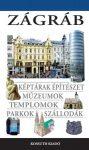 Zágráb - Kossuth Kiadó