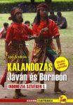 Kalandozás Jáván és Borneón  (Indonézia szívében 1.)