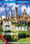 San Gimignano és környéke útikönyv - VilágVándor - ELŐRENDELÉS