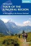 Tour of the Jungfrau Region - A Trekker's Guide - Cicerone Press