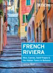French Riviera (Nice, Cannes, Saint-Tropez, and the Hidden Towns in Between) - Moon