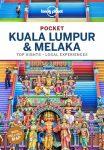 Kuala Lumpur & Melaka Pocket - Lonely Planet