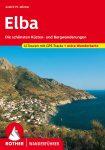 Elba (Die schönsten Küsten- und Bergwanderungen) - RO 4482