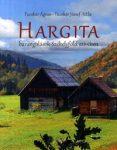 Hargita - Barangolások Székelyföld szívében