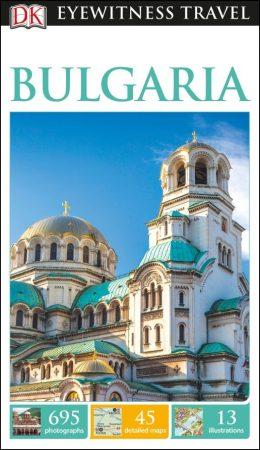 Bulgaria Eyewitness Travel Guide