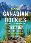 Canadian Rockies (Including Banff & Jasper National Parks) - Moon