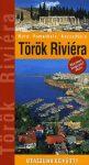 Török Riviéra (Myra, Pamukkale, Kappadókia) útikönyv - Utazzunk együtt!
