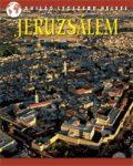 Jeruzsálem - A világ legszebb helyei