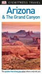 Arizona & the Grand Canyon Eyewitness Travel Guide