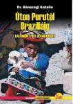 Úton Perutól Brazíliáig