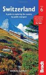 Switzerland: A Guide to Exploring the Country by Public Transport - Bradt