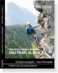 Osztrák Alpok 2. (KLETTERSTEIGEK - VIA FERRATÁK)