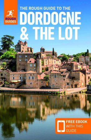 Dordogne & the Lot - Rough Guide