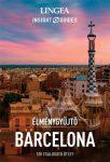 Barcelona - Élménygyűjtő útikönyv