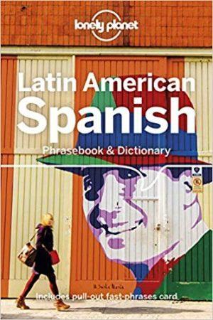 Latin American Spanish Phrasebook - Lonely Planet