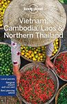 Vietnam, Cambodia, Laos & Northern Thailand - Lonely Planet