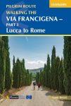 The Via Francigena Canterbury to Rome - Part 2 - Cicerone Press