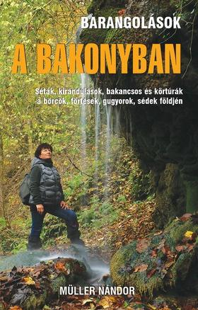 Barangolások a Bakonyban