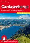 Gardaseeberge (Die schönsten Tal- und Höhenwanderungen) - RO 4256