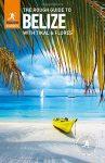 Belize - Rough Guide