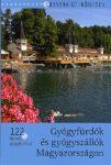 Gyógyfürdők és gyógyszállók Magyarországon