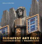 Budapest Art Deco városnéző séták