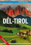 Dél-Tirol útikönyv - VilágVándor