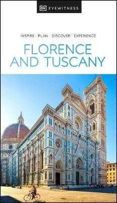 Florence & Tuscany Eyewitness Travel Guide