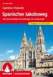 Spanischer Jakobsweg (Von den Pyrenäen bis Santiago de Compostela) - RO 4330