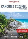 Cancun & Cozumel Insight Pocket Guide