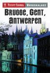 Brugge, Gent, Antwerpen városkalauz - Nyitott Szemmel