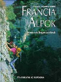 Francia Alpok (Via ferraták az Alpokban)